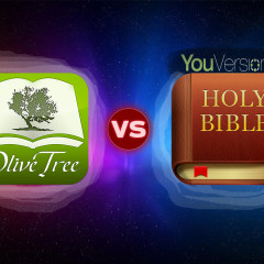 OliveTree Bible Study VS YouVersion – Which Is Better?