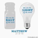 Matthew 5:13-16 – Salt & Light of the Earth
